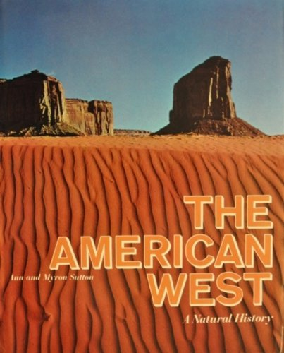 The American West - a natural history