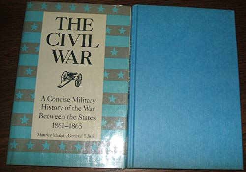 9780883940532: The Civil War: A Concise Military History of the War Between the States, 1861-1865