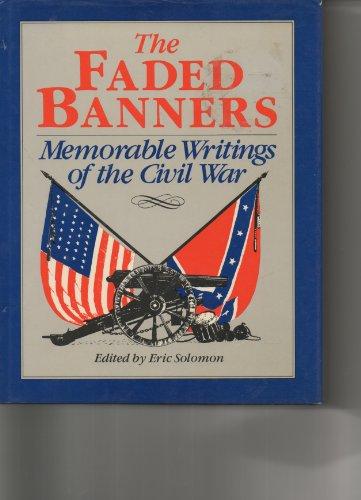 Faded Banners: A Treasury of Nineteenth-Century Civil: Louisa May Alcott,