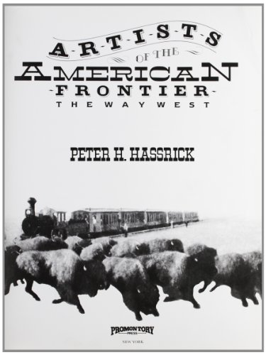 9780883940754: Artists of the American Frontier The Way West