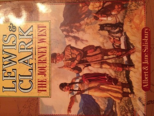9780883940808: Lewis and Clark: The Journey West