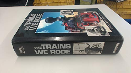 9780883940815: The Trains We Rode