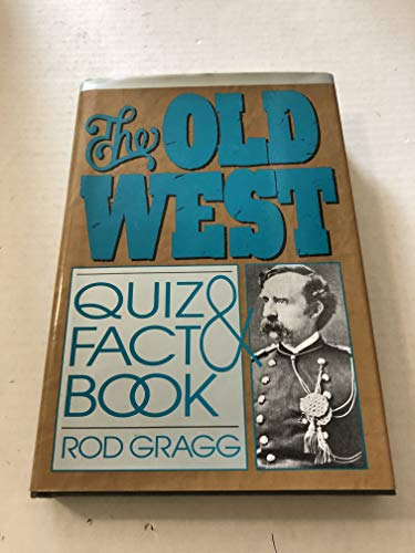 9780883940853: The Old West Quiz and Fact Book
