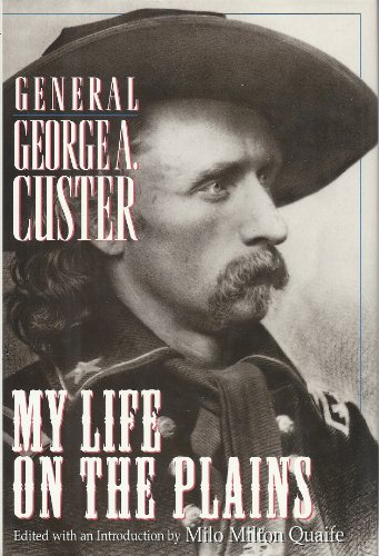 9780883940914: My Life on the Plains General George A. Custer