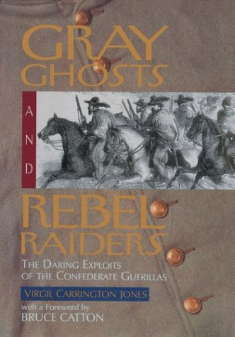 9780883940921: Gray Ghosts and Rebel Raiders