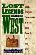 9780883940938: Lost Legends of the West