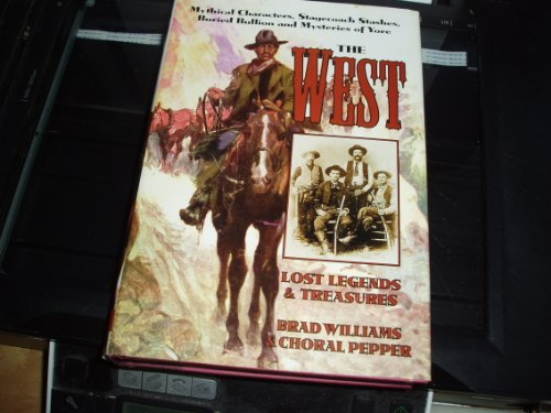 The West: Lost Legends and Treasures