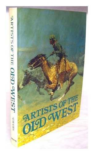 9780883949917: Artists of the Old West