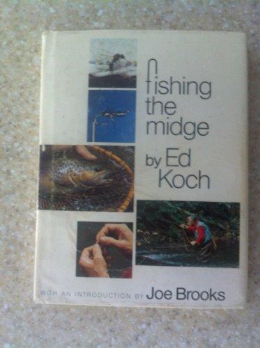 Fishing the Midge: Koch, Ed