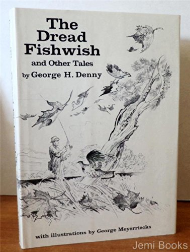 The Dread Fishwish, and Other Tales