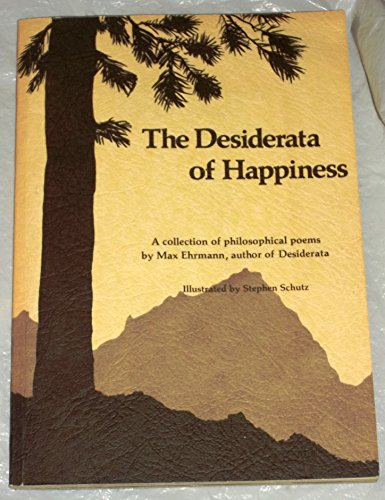 9780883960097: The Desiderata of Happiness: A Collection of Philosophical Poems