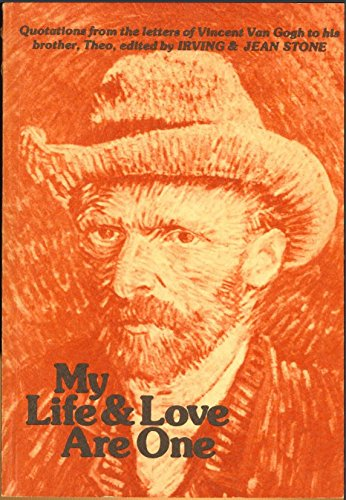 9780883960165: My life & love are one: Quotations from the letters of Vincent Van Gogh to his brother Theo