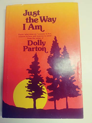 """Just the Way I Am: Poetic Selections on """"Reasons to Live, Reasons to Love and Reasons to Smile..."""