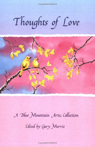 9780883961810: Thoughts of Love: A Blue Mountain Arts Collection