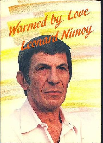 Warmed by Love: Nimoy, Leonard