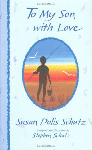9780883962688: To My Son with Love (More Family Titles)