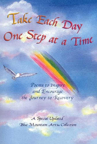 9780883963951: Take Each Day One Step at a Time: Poems to Inspire and Encourage the Journey to Recovery (Blue Mountain Arts Collection)
