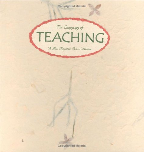 9780883965092: The Language of Teaching: Thoughts on the Art of Teaching and the Meaning of Education (Language of Series)