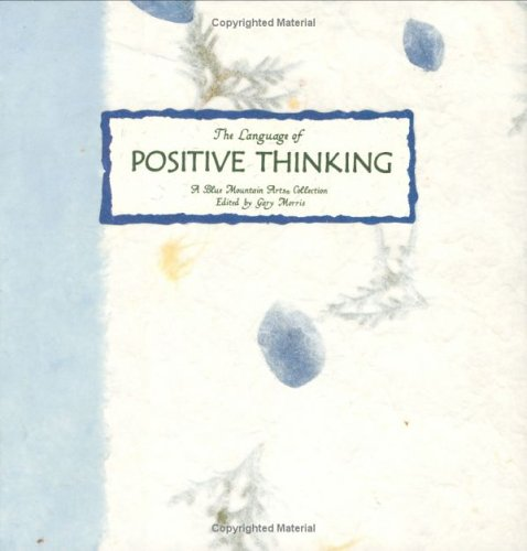 9780883965412: The Language of Positive Thinking: A Collection from Blue Mountain Arts