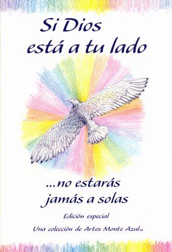 9780883965634: Si Dios Esta A Tu Lado: No Estaras Jamas A Solas = With God by Your Side (Blue Mountain Arts Collection)