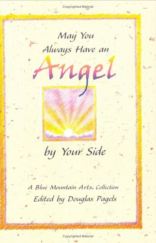9780883965900: May You Always Have an Angel by Your Side (Blue Mountain Arts Collection)