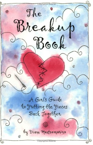 9780883966686: The Breakup Book: A Girl's Guide to Putting the Pieces Back Together (Teens & Young Adults)