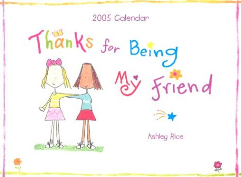 Thanks For Being My Friend (9780883968499) by Rice, Ashley