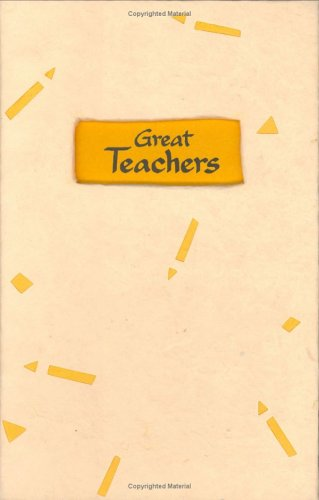 9780883968741: Great Teachers: A Tribute to Those Who Touch Lives and Shape the Future