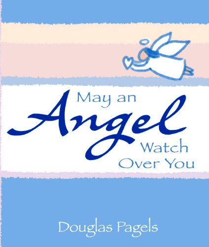 9780883969595: May an Angel Watch Over You (A Little Bit of Series)