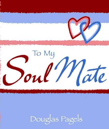 9780883969618: To My Soul Mate (A Little Bit of Series)
