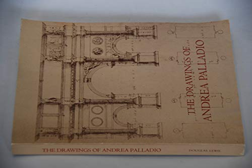 9780883970362: The Drawings of Andrea Palladio