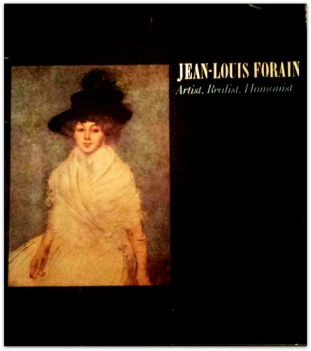 JEAN-LOUIS FORAIN: ARTIST, REALIST, HUMANIST.: Faxon, Alicia and Yves Brayer.