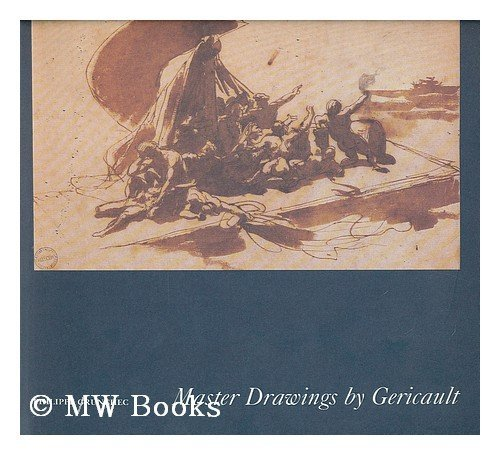9780883970843: Master Drawings by Gericault