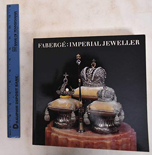 9780883971109: FABERGE: IMPERIAL JEWELLER.