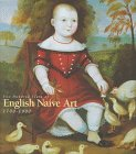 9780883971208: Two Hundred Years of English Naive Art 1700-1900