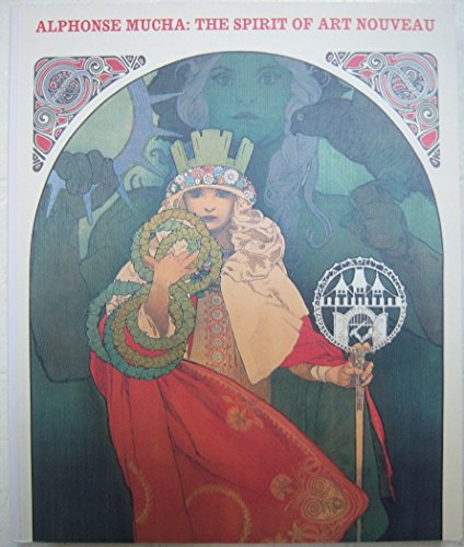 9780883971239: Alphonse Mucha--The Spirit of Art Nouveau