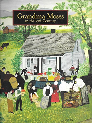 9780883971338: Grandma Moses : in the 21st Century