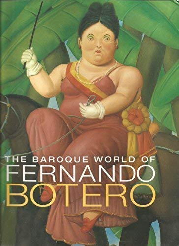 9780883971475: The Baroque World of Fernando Botero