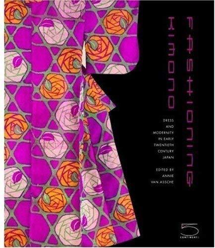 9780883971499: Fashioning Kimono: Art Deco and Modernism in Japan: