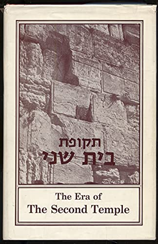 The Era of the Second Temple: A New Edition of Korot Am Olam by J. Gutkowski: Gutkowski, J.; Sidney...