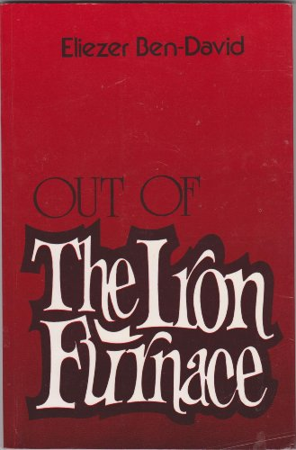 Out of the iron furnace: The Jewish redemption from ancient Egypt and the delivery from spiritual ...
