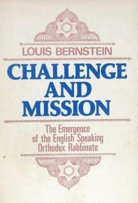 9780884000815: Challenge and Mission: The Emergence of the English Speaking Orthodox Rabbimate