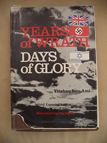 9780884000969: Years of Wrath, Days of Glory: Memoirs from the Irgun