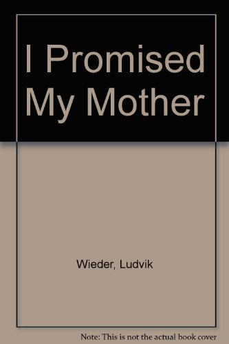 9780884001089: I Promised My Mother