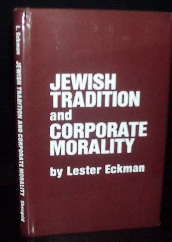 9780884001195: Jewish Tradition and Corporate Morality