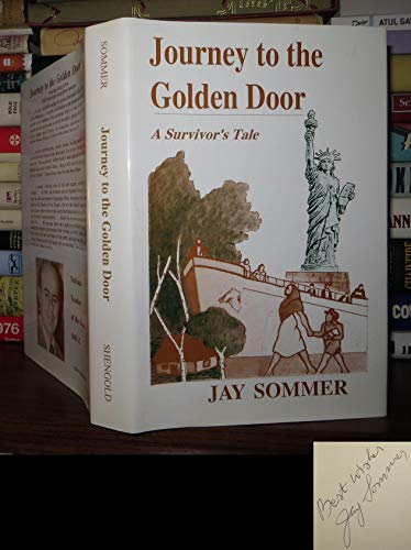 9780884001775: Journey to the Golden Door: A Survivor's Tale