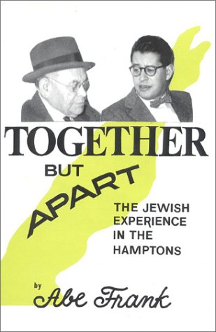 9780884001881: Together But Apart: The Jewish Experience in the Hamptons