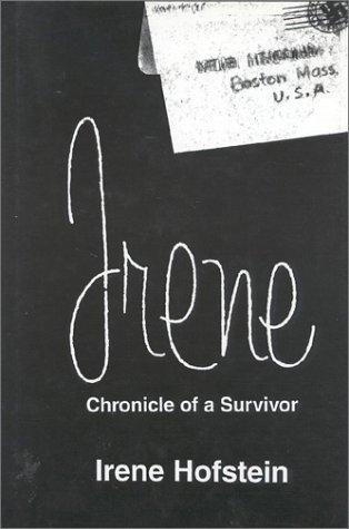 Irene: Chronicle of a Survivor: Hofstein, Irene