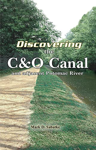 9780884003311: Discovering the C&O Canal