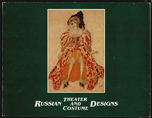 Russian Theater and Costume Designs from the Fine Arts Museums of San Francisco: Catalogue: Lobanov...